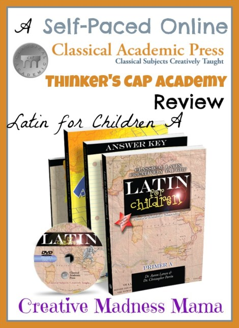 Have you heard about self-paced online courses from @ClassicalPress Creative Madness Mama is very enthusiastic about Latin for Children on Thinker's CAP Acadmey #hsreview #classicaleducation #homeschool.jpg