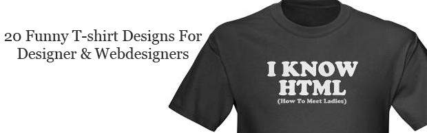 20 Funny T-shirt Designs For designers And Web designers