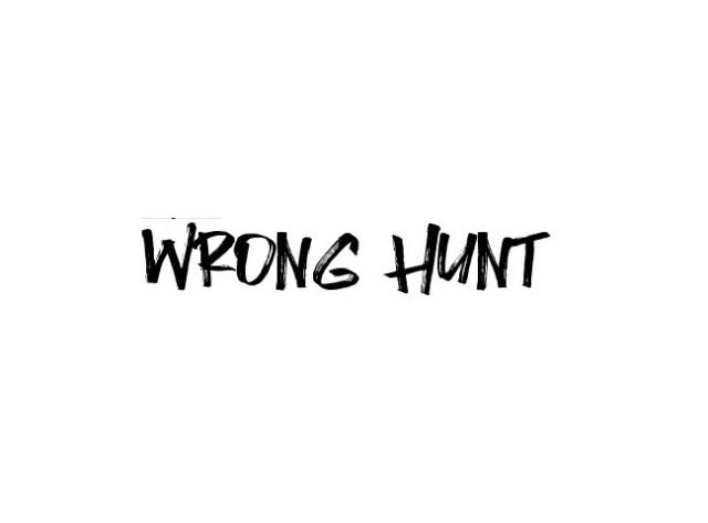 wrong-hunt