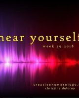 WEEK 39 – HEAR YOURSELF