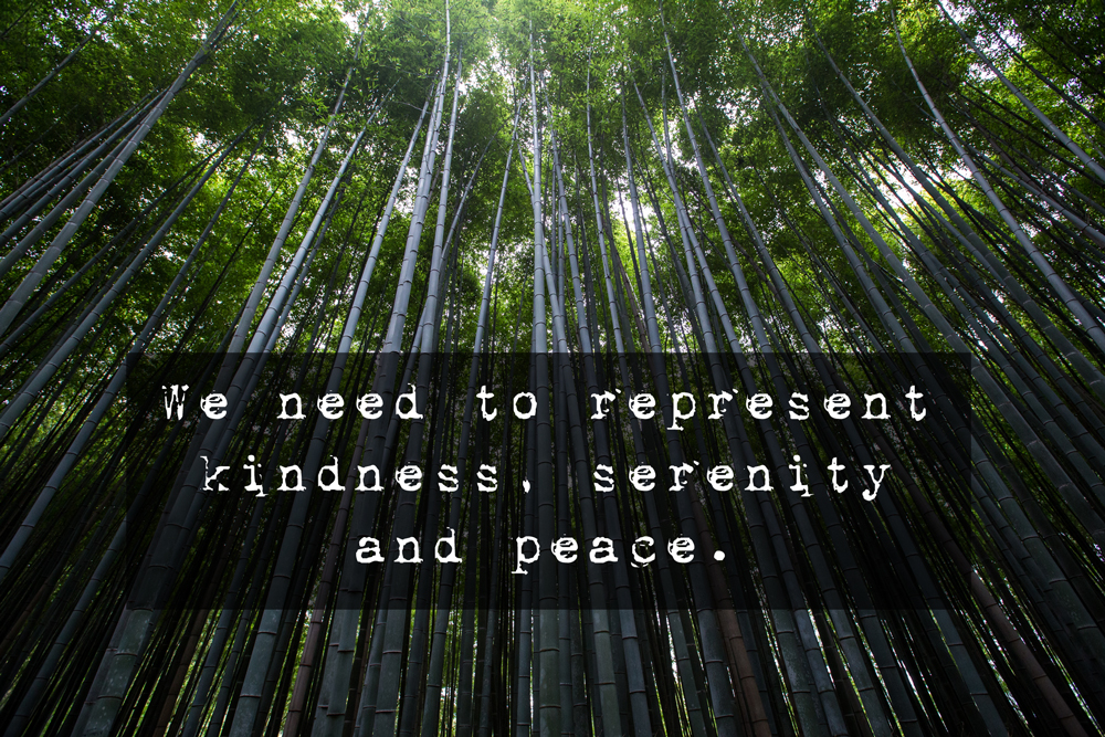 Represent-kindness-serenity-and-peace