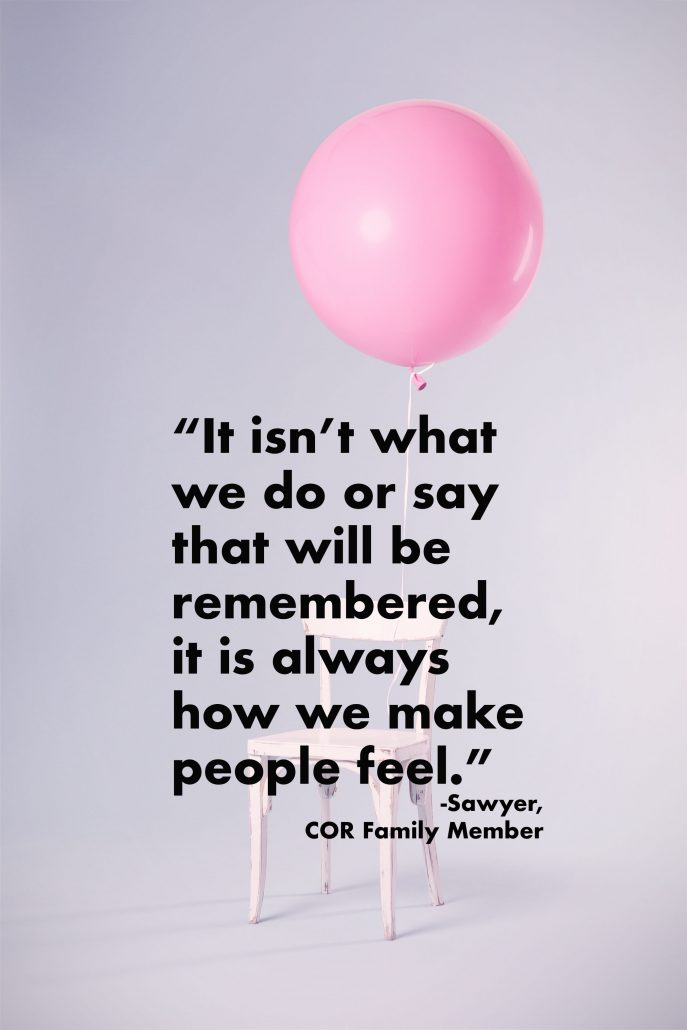 """""""It isn't what we do or say that will be remembered"""