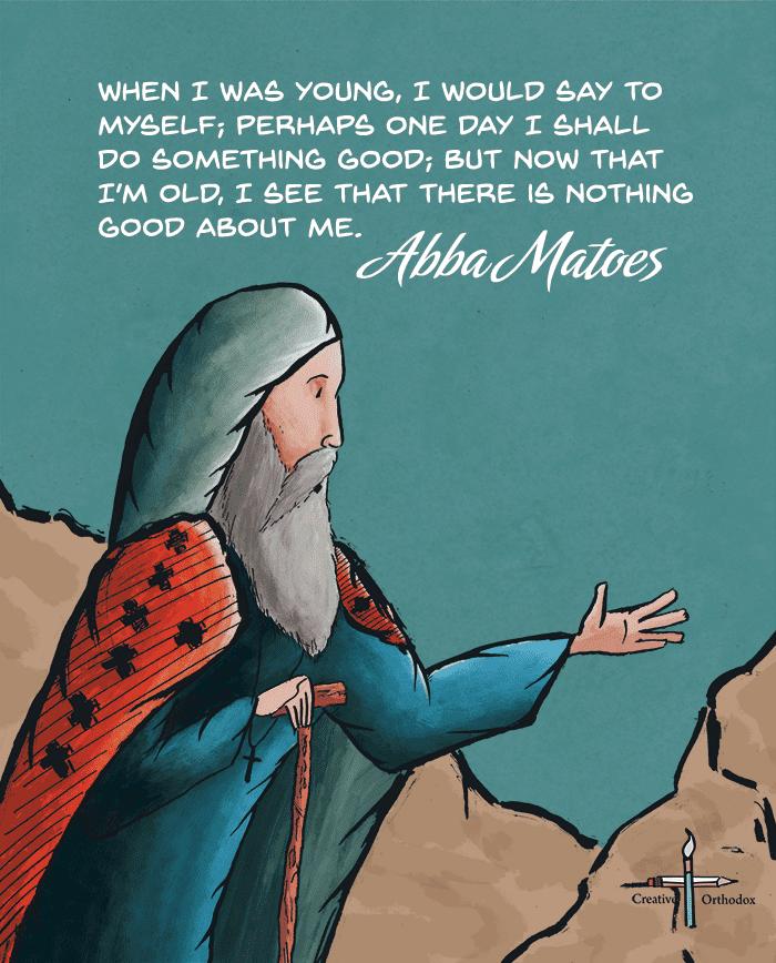 Desert Father Matoes