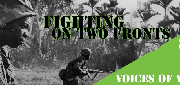Voices of Vietnam: Fighting on Two Fronts