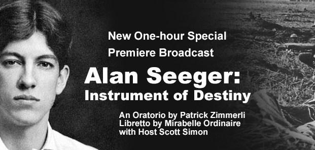 Alan Seeger: Instrument of Destiny