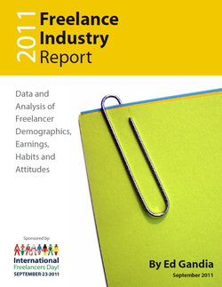 2011 Freelance Industry Report by Ed Gandia