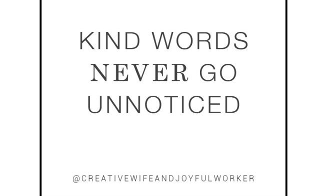 Be Kind Encouragement Quote