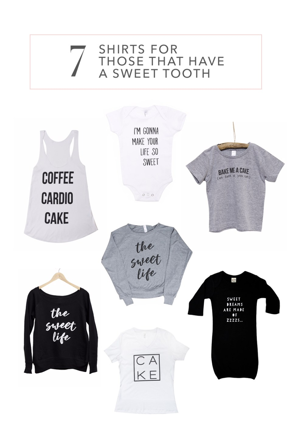 7 Shirts for those with a Sweet Tooth | Treat Inspirired shirts by The Sweet Life Apparel