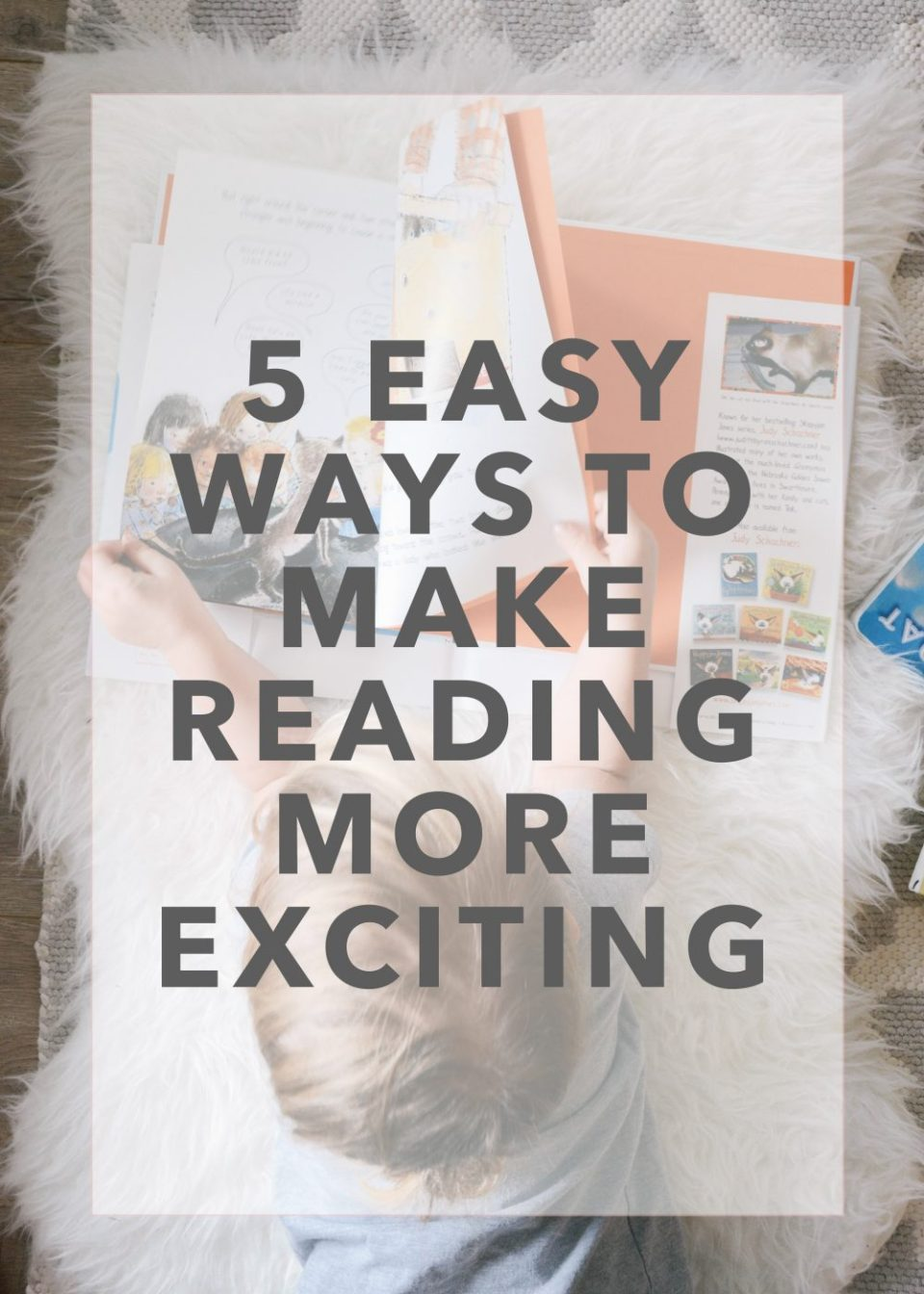 How To Make Reading With Your Kids Easier