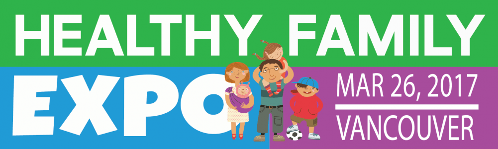 Healthy Family Expo Vancouver 2017 | Vancouver Convention Centre