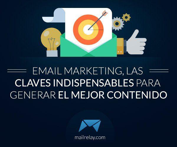 email-marketing-las-claves-indispensables-para-generar-el-mejor-contenido