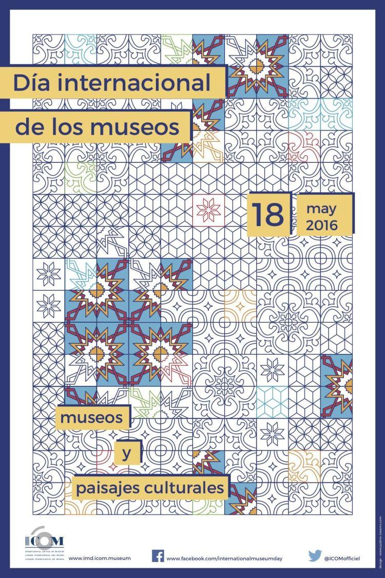 Día Internacional y Noche Europea de los Museos Museos y Paisajes Culturales