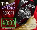 Dark Matter, by Brett Adams (40:00)
