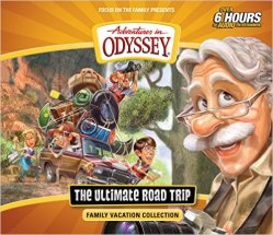 The Ultimate Road Trip: Family Vacation Collection. Adventures in Odyssey