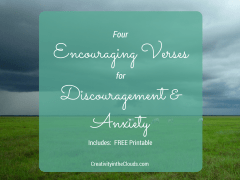 Four Encouraging Verses for Discouragement and Anxiety