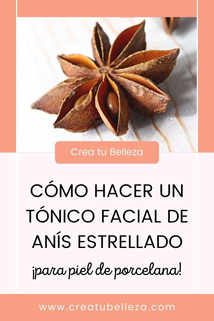 Cómo hacer un tónico facial de anís estrellado para una piel limpia y quitar finas arrugas | Crea tu Belleza