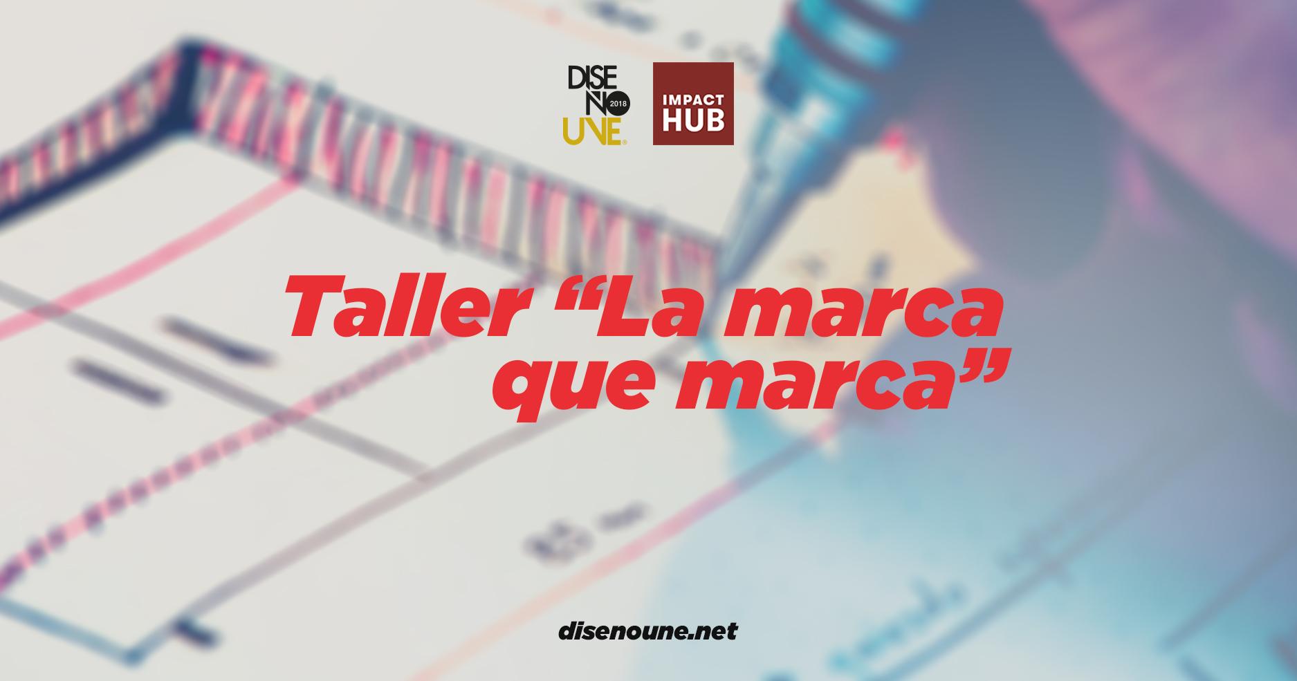 Taller «La Marca que Marca»