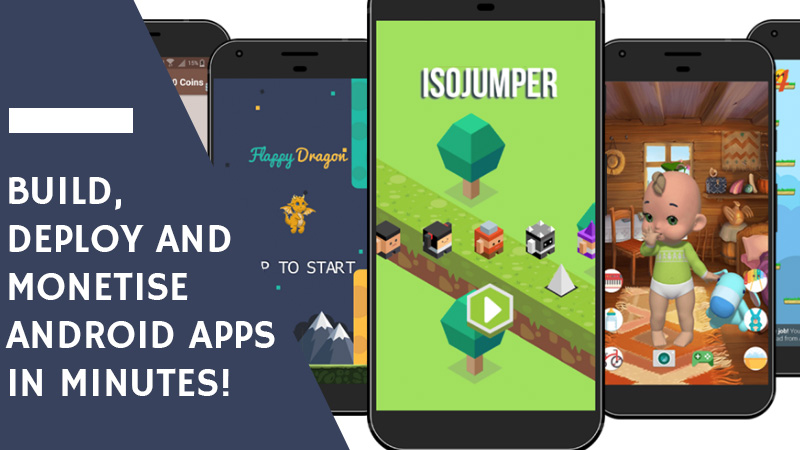 Build Deploy and monetise android apps