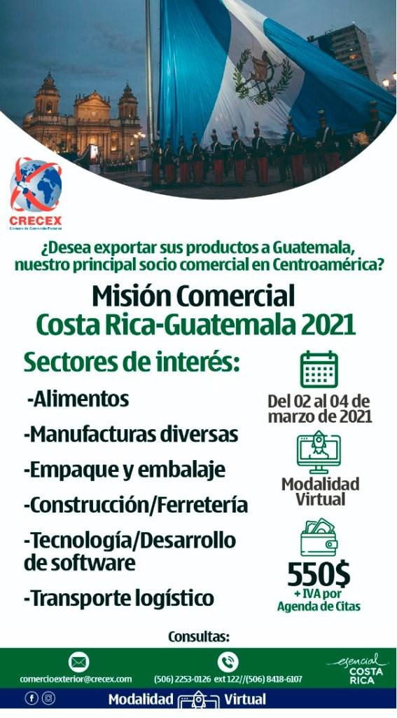 Misión Comercial Costa Rica - Guatemala 2021  Sectores: Alimentos, manufacturas diversas, empaque, embalaje, construcción ferretería, tecnología, transporte logístico