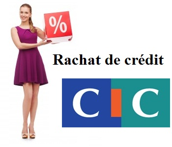 rachat de crédit cic