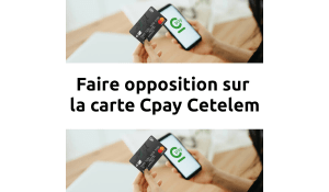 faire opposition carte cpay