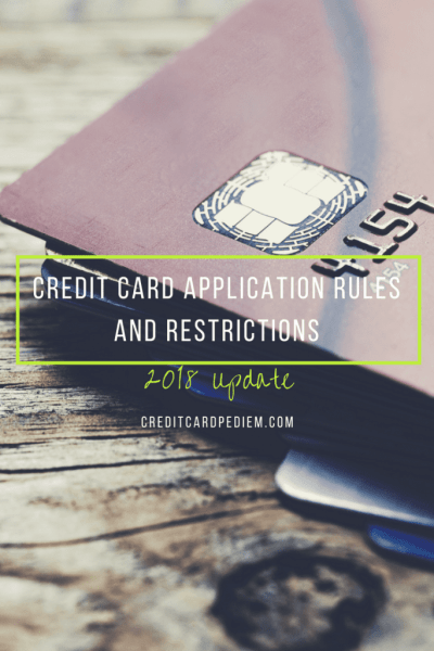 Credit Card Application Rules and Restrictions: 2018 Update