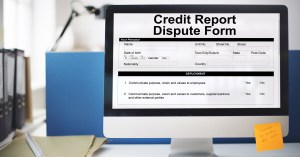 Information about disputing credit report.