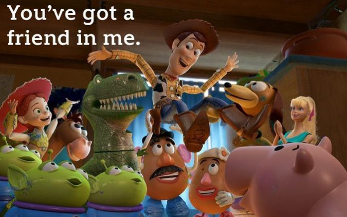 You've Got a Friend in Me Toy Story