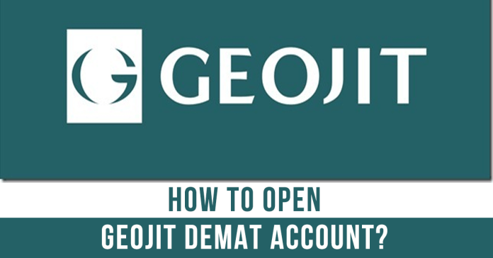 How to Open Geojit Demat Account