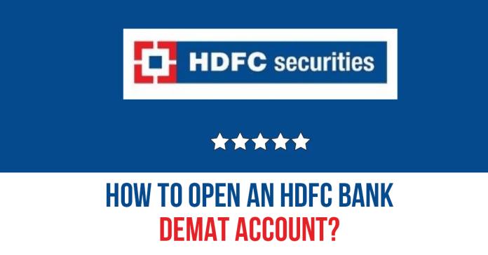 How to Open an HDFC Bank Demat Account?