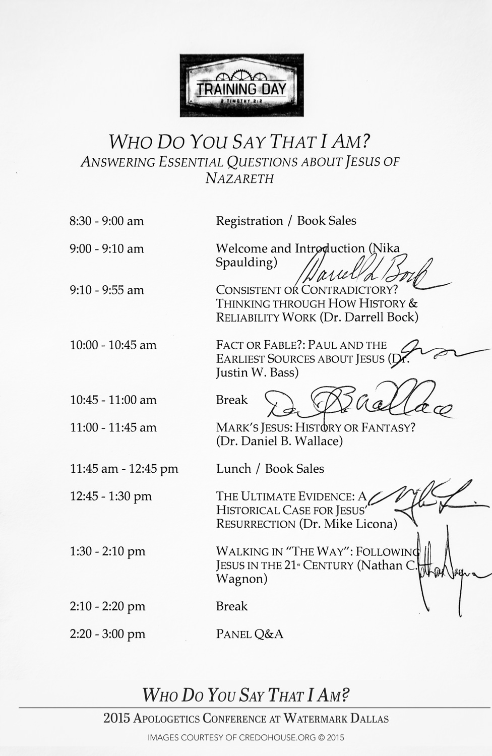 Who Do You Say That I Am Schedule Signed by the Speakers