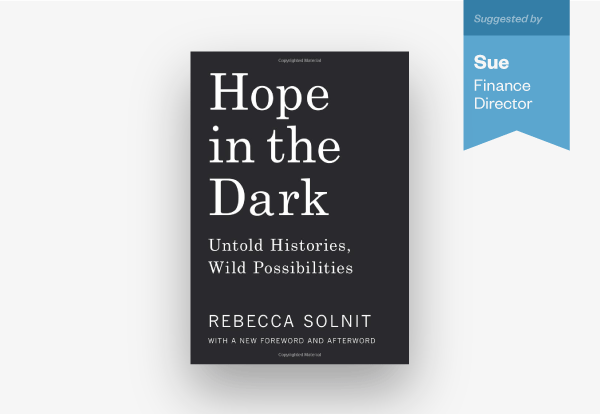 """Sue's book recommendation is """"Hope in the Dark"""""""