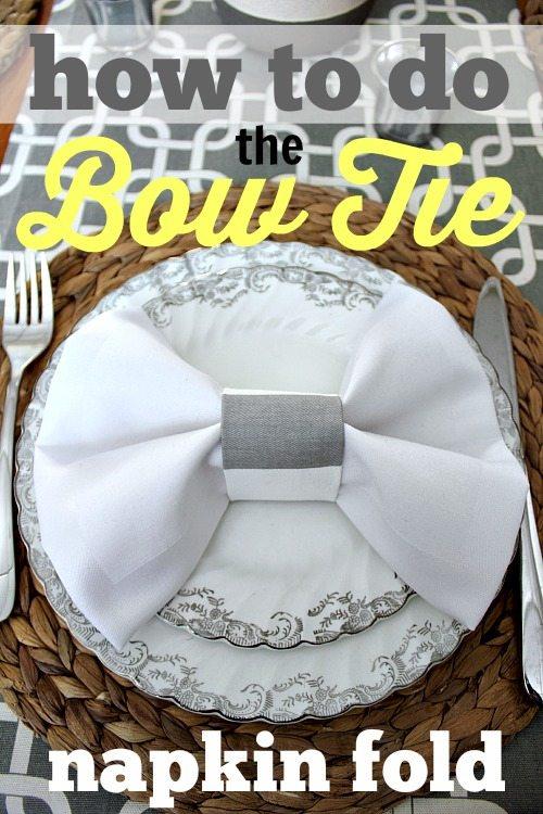 How To Do The Bow Tie Napkin Fold The Creek Line House