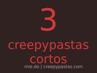 3creepypastascortos