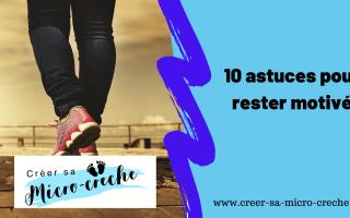 10 astuces pour rester motivé