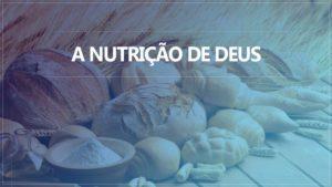 Nutrição de Deus Alimento Espiritual