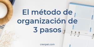 el método de organización de 3 pasos, portada.