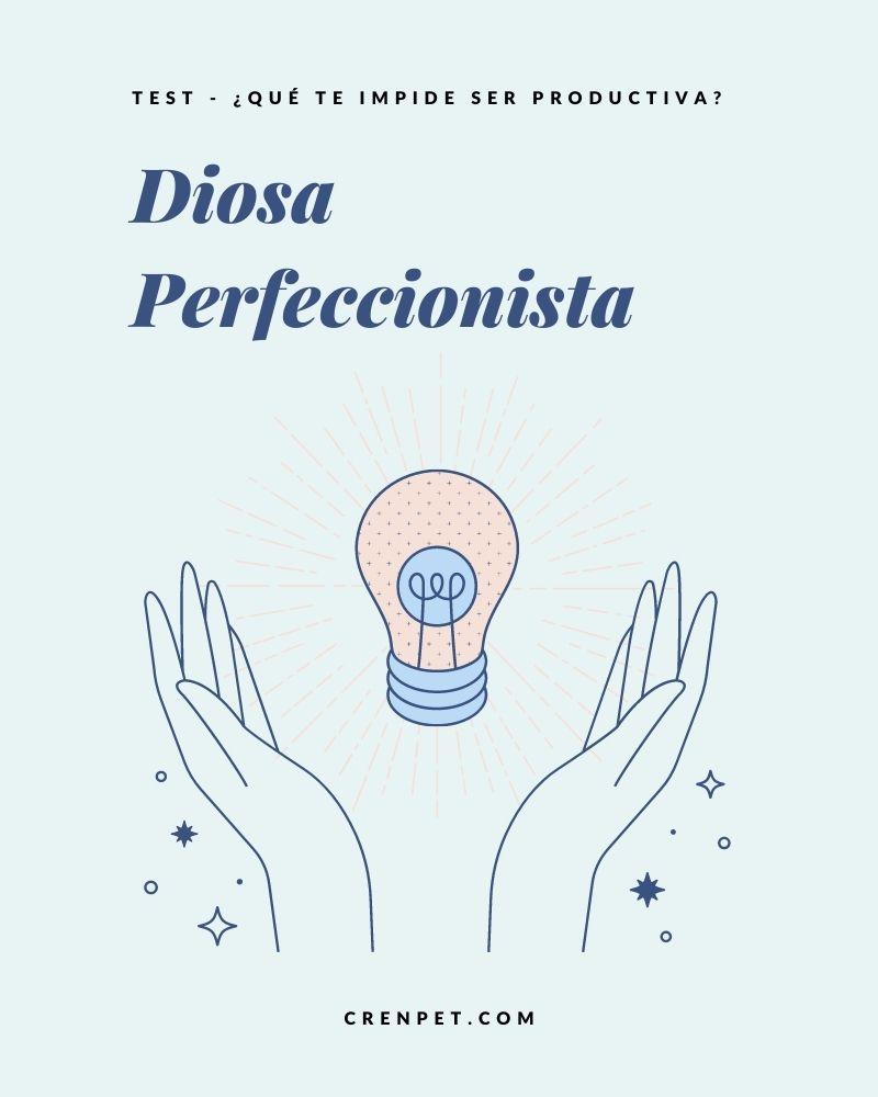 De diosa perfeccionista a diosa productiva