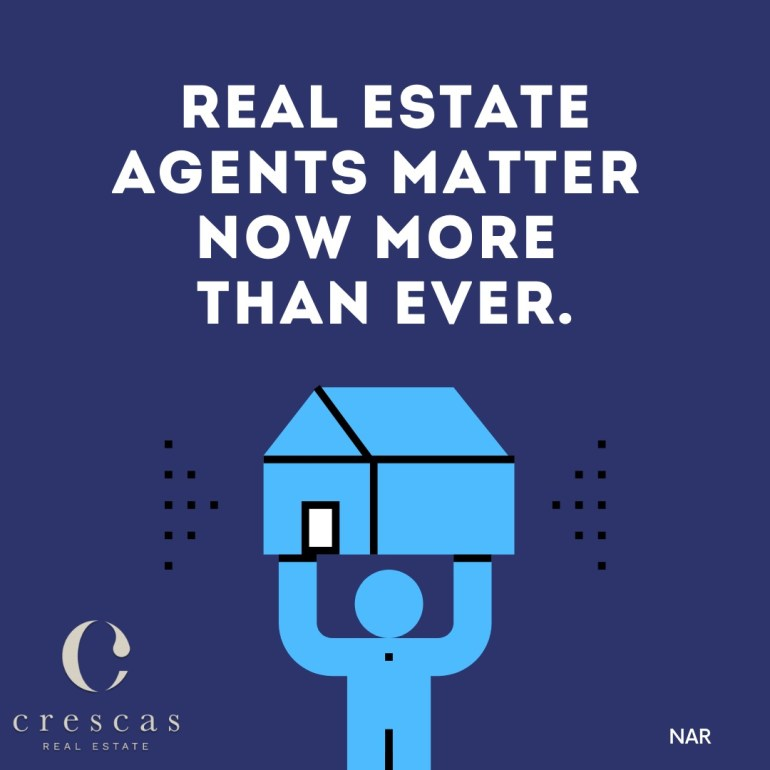 Real estate agents matter now more than ever