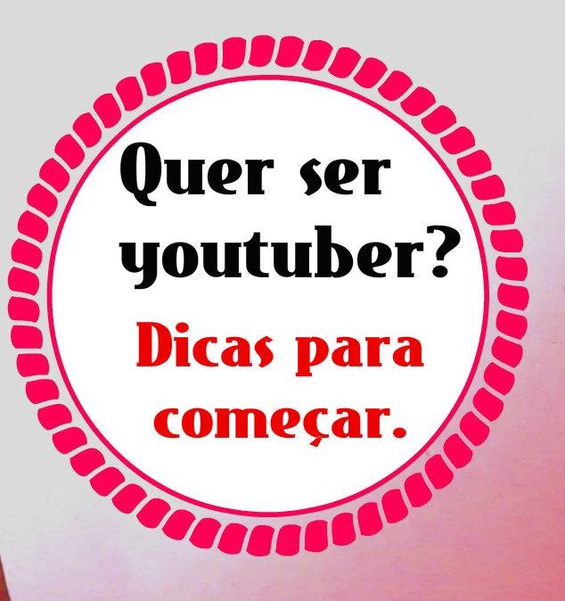 dicas para começar canal no youtube