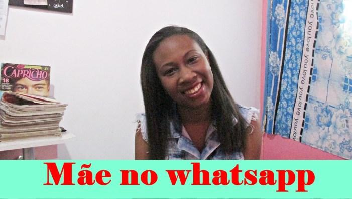 mãe no whatsapp