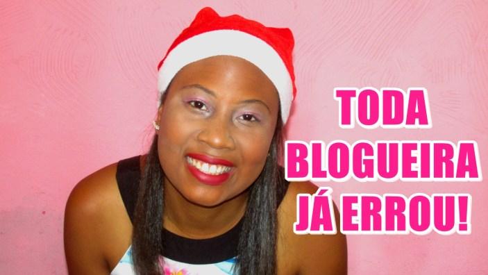 toda blogueira já fez