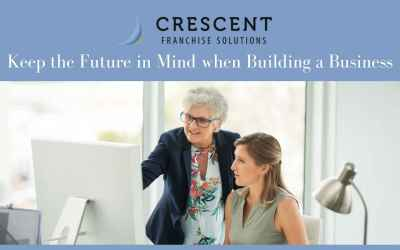 Keep the Future in Mind when Building a Business