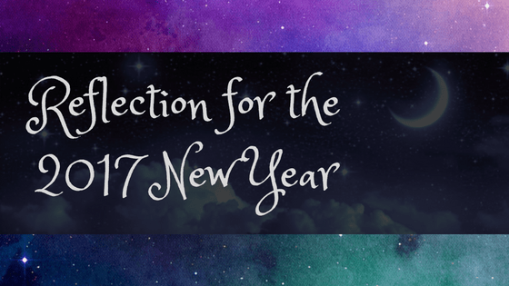 Reflection for the 2017 New Year