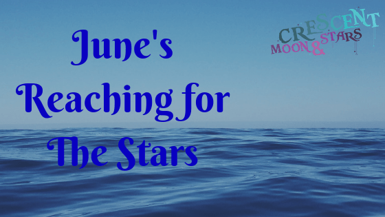 "Ocean waves background with the words ""June's Reaching for The Stars"" with blog logo"