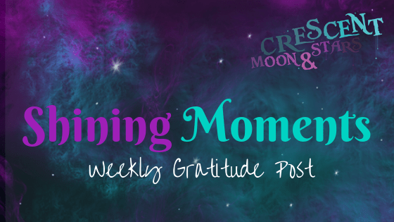 "Galaxy swirl with purple and teal with the Crescent Moon & Stars logo along with the words ""Shining Moments"" and ""Weekly Gratitude Post"""