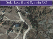 Sold:  Lots 8 and 11 | Irwin, CO