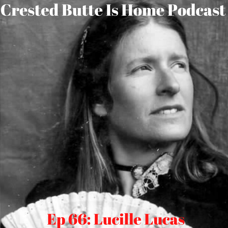 lucille lucas crested butte