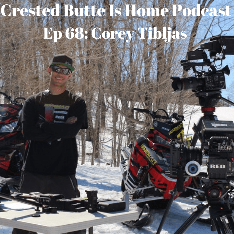 Corey Tibljas Crested Butte podcast