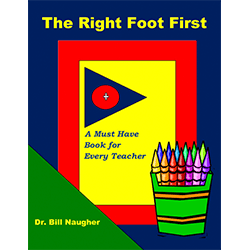 The Right Foot First